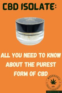 CBD Isolate: All YOU NEED to Know About the Purest Form of CBD