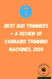 7 Best Bud Trimmers— A Review of Cannabis Trimming Machines, 2020